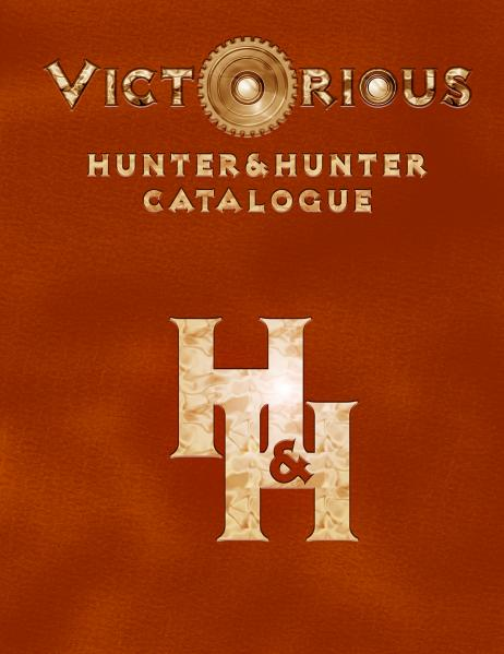 Victorian RPG: Victorious - Hunter & Hunter Catalogue