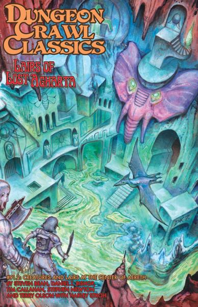 Dungeon Crawl Classics RPG: (Adventure) #91.2 Lairs of Lost Agharta (Digest Size)