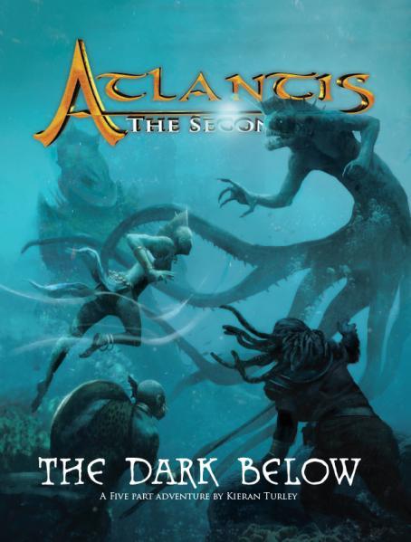 Atlantis: The Second Age RPG - The Dark Below (Adventure)