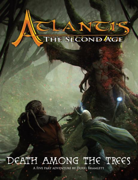 Atlantis: The Second Age RPG - Death Among the Trees (Adventure)