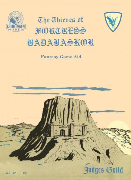 Judges Guild Classic Reprint: Thieves of Fortress Badabaskor (1E Adv)