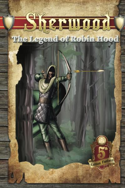 D&D 5th Edition RPG: Sherwood - The Legend Of Robin Hood