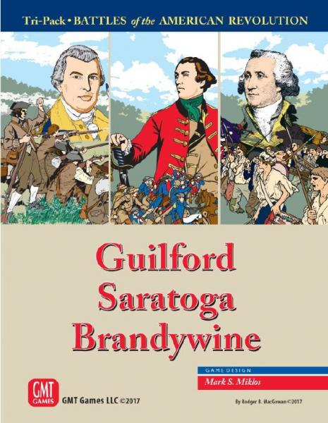 Battles of the American Revolution: Saratoga, Brandywine and Guilford