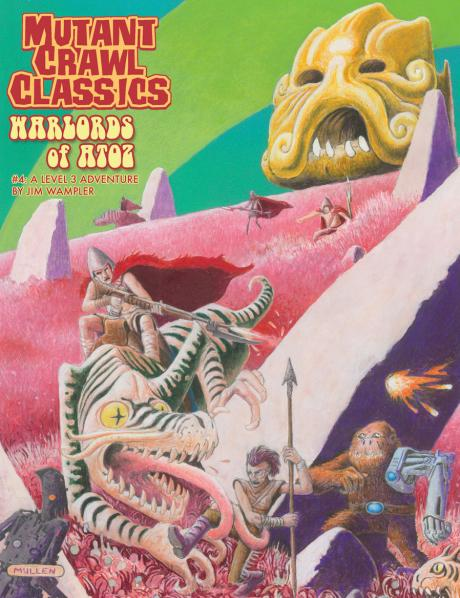 Mutant Crawl Classics #4: Warlords of ATOZ (Adventure)