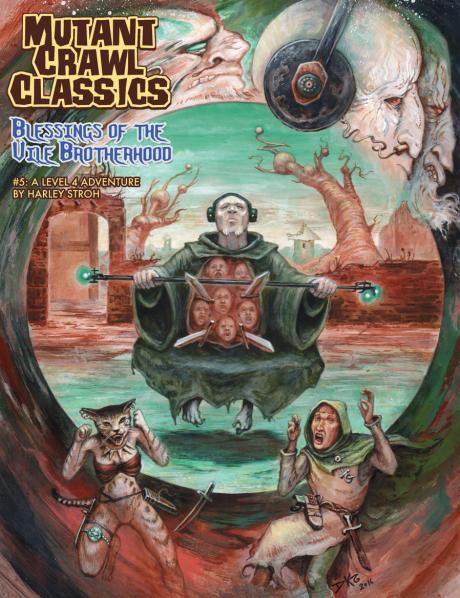 Mutant Crawl Classics #5: Blessings of the Vile Brotherhood (Adventure)