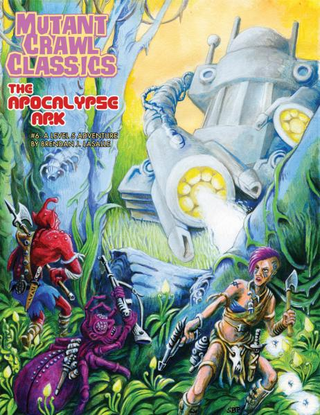 Mutant Crawl Classics #6: The Apocalypse Ark (Adventure)