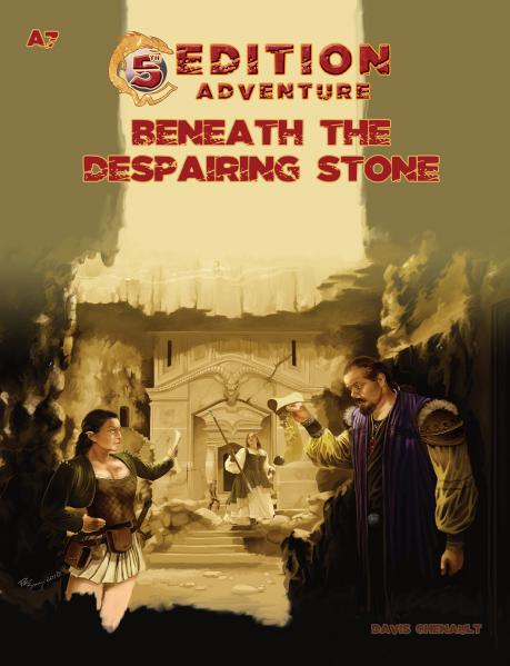 D&D 5th Edition Adventures: A7 - Beneath the Despairing Stone