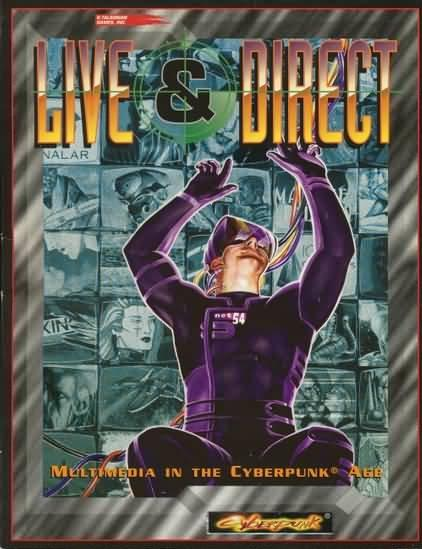 Cyberpunk: Live and Direct