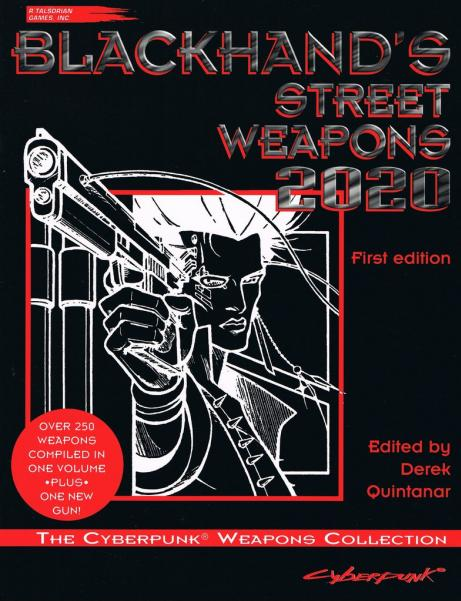 Cyberpunk: Blackhand's Street Weapons