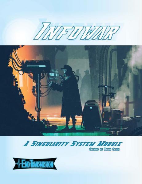 The Singularity System RPG: Infowar