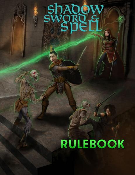 Shadow, Sword & Spell RPG (2nd Edition)