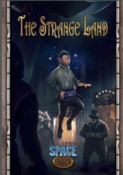 Space 1889 RPG: The Strange Land - Savage Worlds Edition (Adventure)