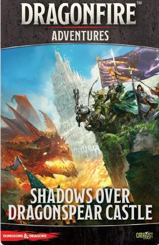 Dragonfire Adventures - Shadows Over Dragonspear Castle