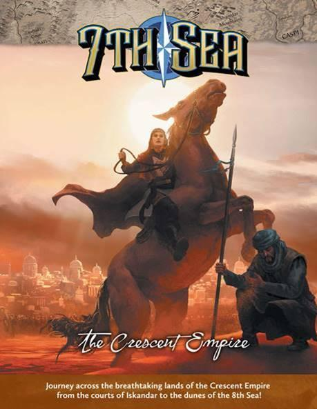 7th Sea: The Crescent Empire (HC)