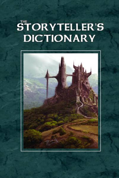 The Storyteller's Dictionary (HC) (System Neutral RPG Sourcebook)