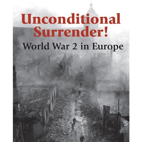 Unconditional Surrender (2nd Printing)
