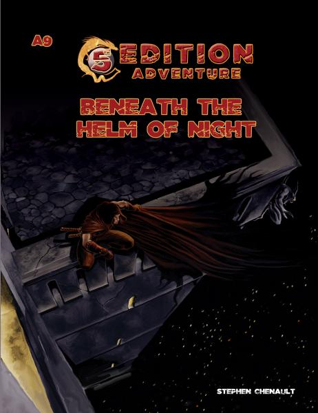 D&D 5th Edition Adventures: A9 - Beneath the Helm of Night