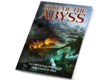 Kings Of War, 2nd Edition: Edge of the Abyss - Summer Campaign Book (SC)