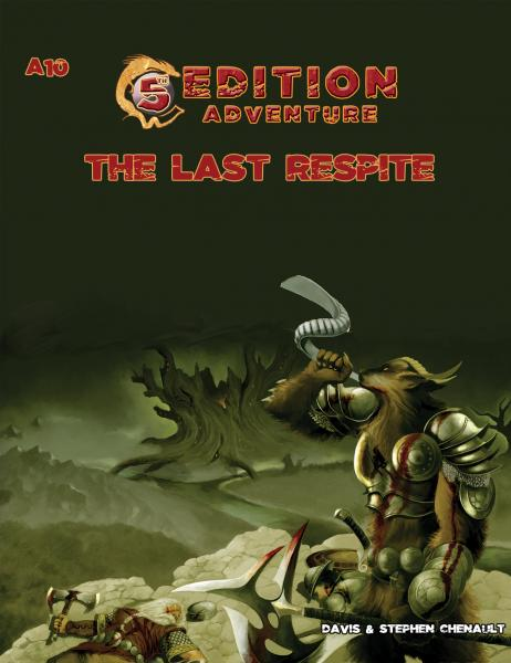 D&D 5th Edition Adventures: A10 - The Last Respite