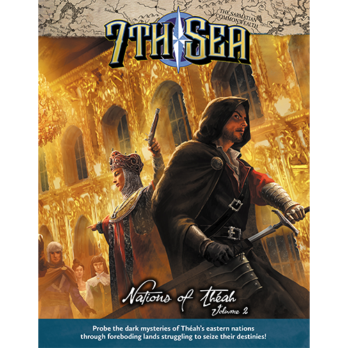 7th Sea: Nations of Theah Vol 2