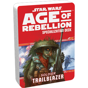 Age of Rebellion RPG: Trailblazer Soldier Specialization Deck
