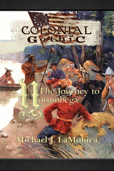 Colonial Gothic: The Journey to Norumbega
