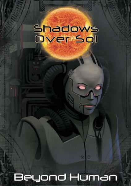 Shadows Over Sol RPG: Beyond Human