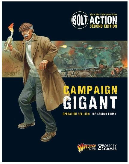 Bolt Action, 2nd Edition: Campaign Gigant - Operation Sea Lion, The Second Front