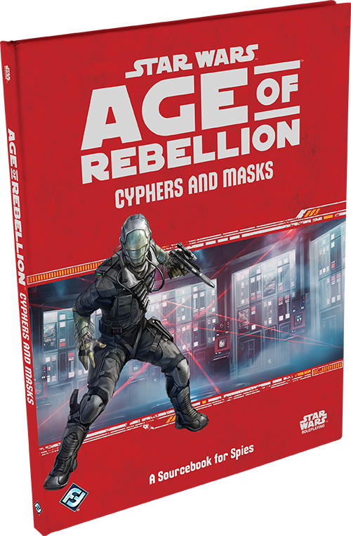 Age of Rebellion RPG: Cyphers and Masks