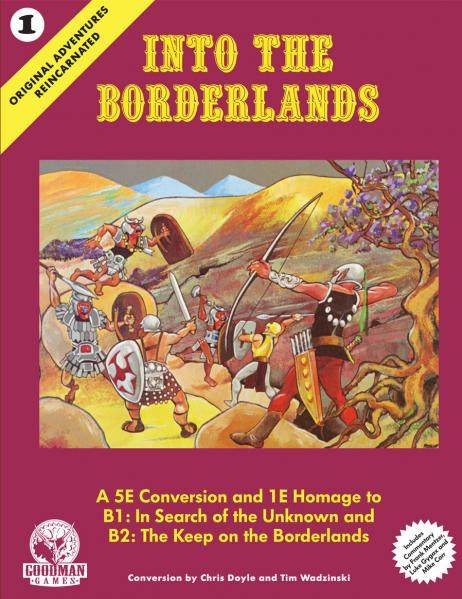 D&D 5th Edition: Original Adventures Reincarnated #1 - Into the Borderlands (HC)