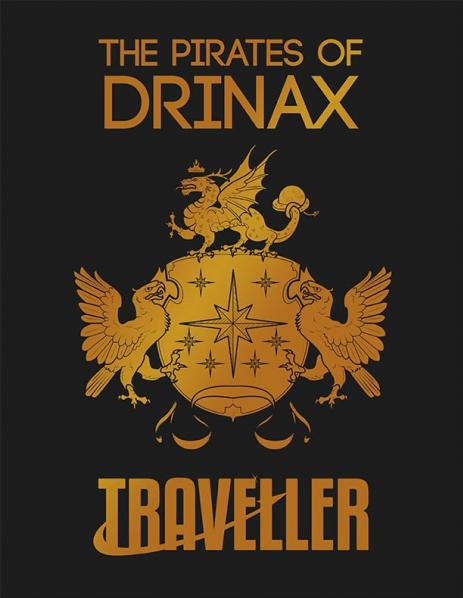 Traveller RPG: The Pirates of Drinax
