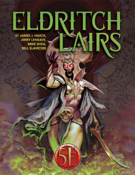 Dungeons & Dragons RPG: Eldritch Lairs for 5th Edition