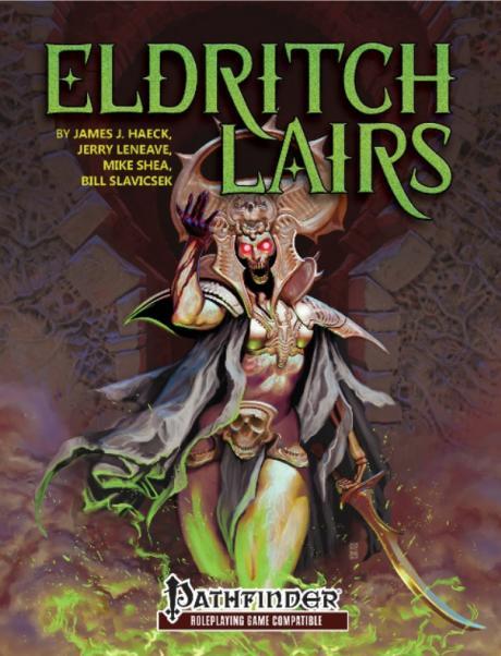 Pathfinder RPG: Eldritch Lairs for Pathfinder RPG