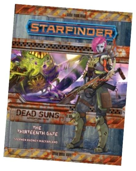 Starfinder RPG: Starfinder Adventure Path - The Thirteenth Gate (Dead Suns 5/6)