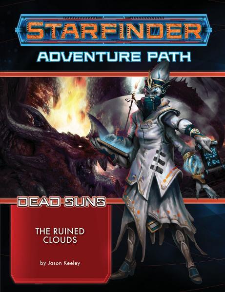 Starfinder RPG: Starfinder Adventure Path - The Ruined Clouds (Dead Suns 4/6)