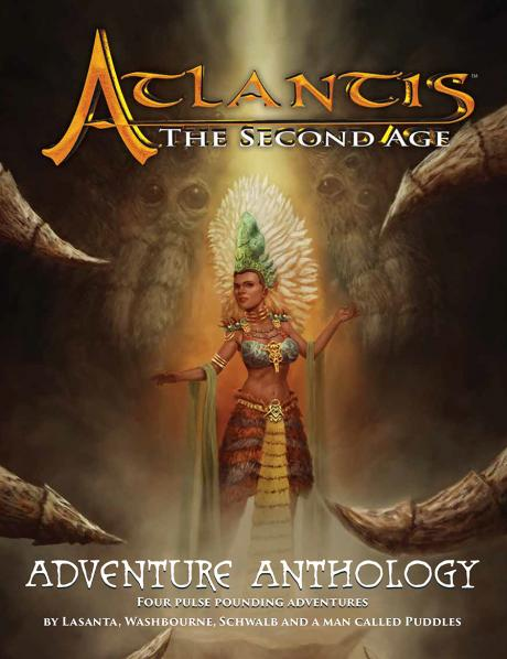 Atlantis: The Second Age RPG - Adventure Anthology