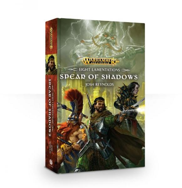 Age of Sigmar Novels: Spear of Shadows (HC)