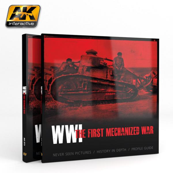 AK-Interactive: WWI THE FIRST MECHANIZED WAR