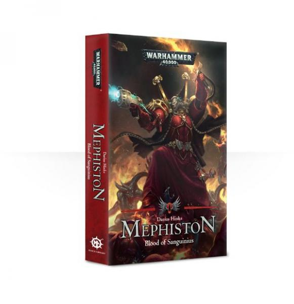 Age of Sigmar Novels: Mephiston - Blood of Sanguinius (SC)