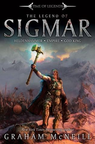 Age of Sigmar Novels: Legend of Sigmar (SC)