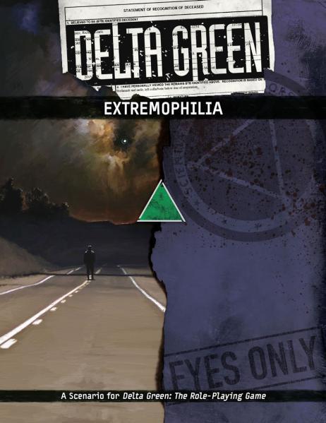 Delta Green RPG: Extremophilia