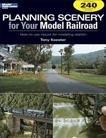 Accessories: Planning Scenery for your Model Railroad