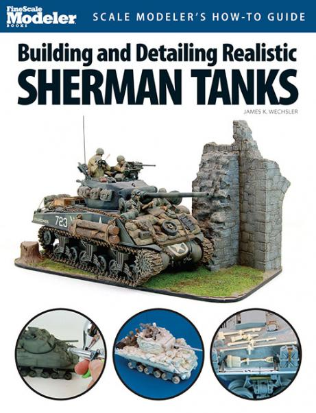 Accessories: Building and Detailing Realistic Sherman Tanks