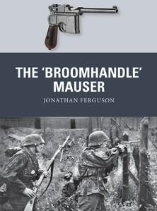 [Weapon #58] The 'Broomhandle' Mauser