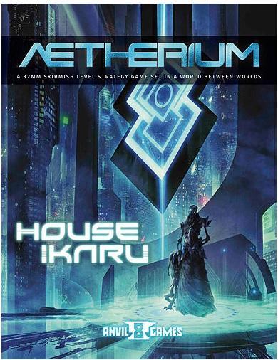 Aetherium: House Ikaru Rulebook
