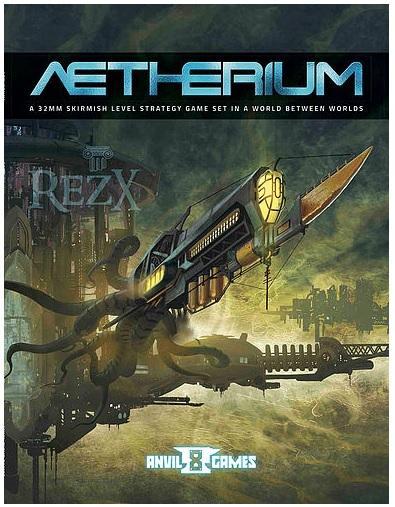 Aetherium: Rezx Rulebook