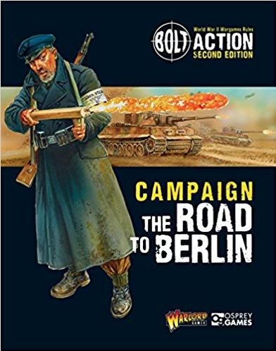 Bolt Action, 2nd Edition: The Road to Berlin Supplement