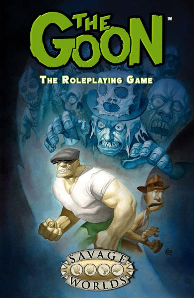 Savage Worlds RPG: The Goon Limited Edition (HC)