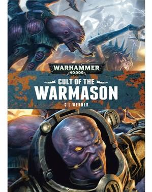 WH40K Novels : Cult of the Warmason (SC)