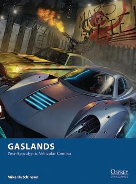 [Osprey Games] Gaslands: Post-Apocalyptic Vehicular Combat